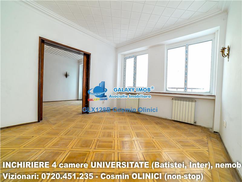 Inchirere 4 camere UNIVERSITATE (Batistei, INTER), nemobilat