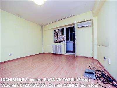 INCHIRIERE 3 camere decomandate PIATA VICTORIEI (Pasaj)
