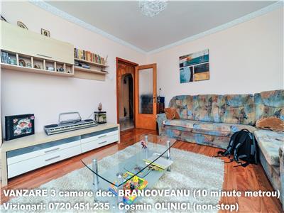 VANZARE 3 camere decomandate BRANCOVEANU - 10 minute metrou