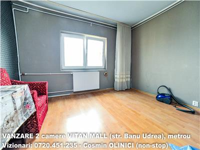 VANZARE apartament 2 camere decomandate VITAN MALL (Banu Udrea) metrou