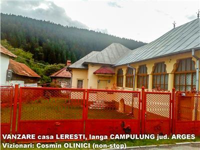 VANZARE casa com. LERESTI - CAMPULUNG-Ag Info: 0 7 2 0 - 4 5 1 - 2 3 5